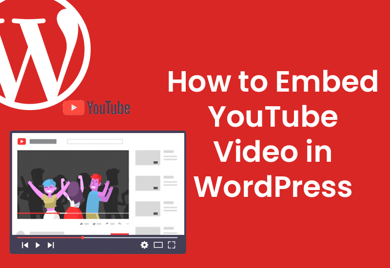 how to embed youtube video in wordpress